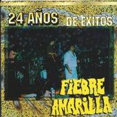 24 Anos de Exitos by Fiebre Amarilla