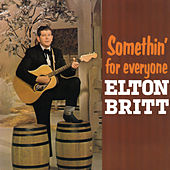 Play & Download Somethin' for Everyone by Elton Britt | Napster