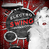 Play & Download Electro Swing Invasion by Steampunk | Napster