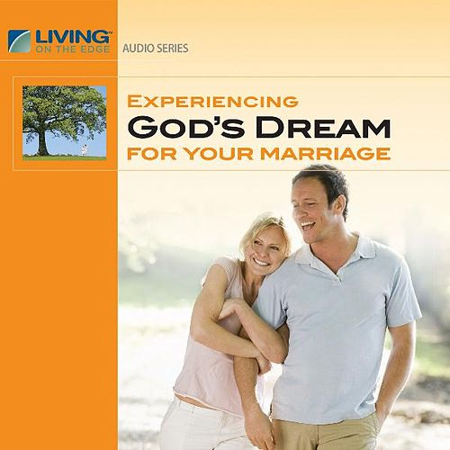 Play & Download Experiencing God's Dream for Your Marriage by Chip Ingram | Napster
