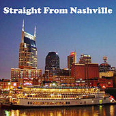 Play & Download Straight from Nashville by Various Artists | Napster
