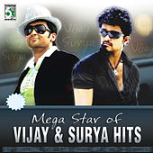 Play & Download Mega Star of Vijay and Surya Hits by Various Artists | Napster