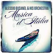 Play & Download Musica d'Italia (Music of Italy) by Alessio Busanel | Napster