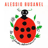 Play & Download Le jardin extraordinaire by Alessio Busanel | Napster