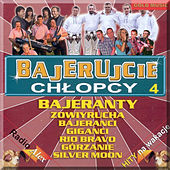 Bajerujcie Chlopcy 4 by Various Artists