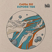 Play & Download Euporie Tide by Causa Sui | Napster