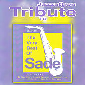 Tribute to Sade - Best Of by Jazzathon