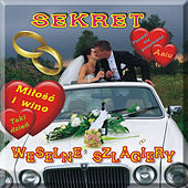 Play & Download Weselne szlagiery by Secret | Napster