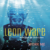 Play & Download Work Me by Leon Ware | Napster