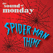 Play & Download Spiderman Theme by The Sound of Monday | Napster