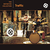 Feelin' Alright -- The Very Best Of Traffic by Traffic