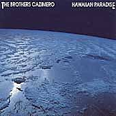 Play & Download Hawaiian Paradise by The Brothers Cazimero | Napster