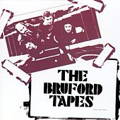 The Bruford Tapes by Bill Bruford
