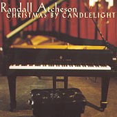 Christmas By Candlelight by Randall Atcheson