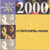 Play & Download Serie 2000 by Aterciopelados | Napster