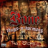 Thug Stories by Bone Thugs-N-Harmony