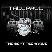 Play & Download The Beat Technique by Tall Paul | Napster