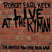 Play & Download Live At The Ryman by Robert Earl Keen | Napster