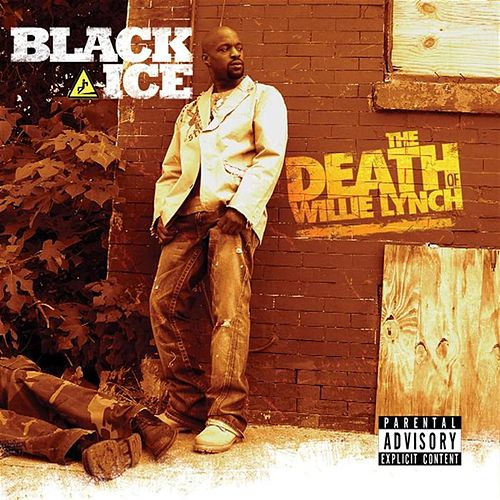 Play & Download The Death Of Willie Lynch by Black Ice | Napster