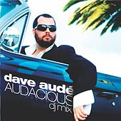 Play & Download Audacious by Dave Aude | Napster