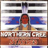 Stay Red by Northern Cree