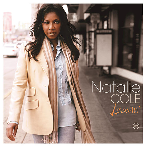 Play & Download Leavin' by Natalie Cole | Napster