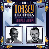 Play & Download The Dorsey Brothers by Tommy Dorsey | Napster