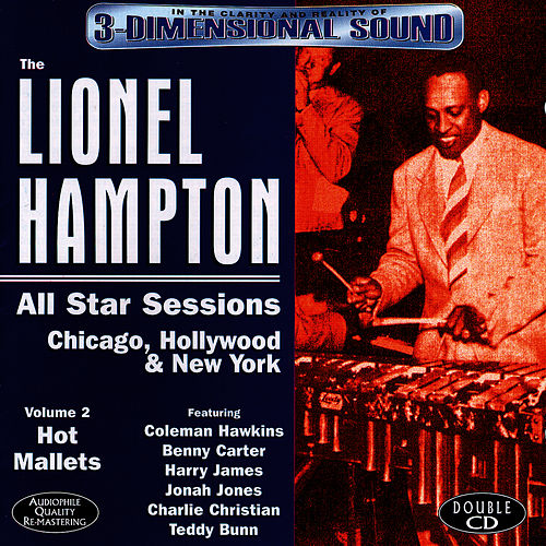 All Star Sessions, Volume 2: Hot Mallets by Lionel Hampton