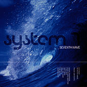 Seventh Wave by System 7