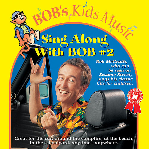 Play & Download Sing Along With Bob #2 by Bob McGrath | Napster