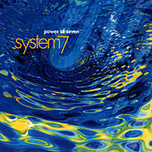Play & Download Power of Seven by System 7 | Napster