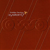 Golden Section by System 7