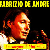 Play & Download La Canzone Di Marinella by Fabrizio De André | Napster