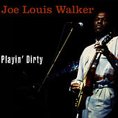 Play & Download Playin' Dirty by Joe Louis Walker | Napster