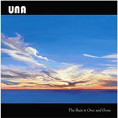 Play & Download The Rain is Over and Gone - EP 2 by Una | Napster