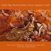 Heifetz Plays the Best of Bach, Mozart, Paganini & Vitali by Various Artists