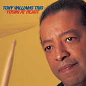 Play & Download Young At Heart by Tony Williams | Napster