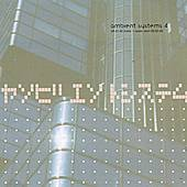 Play & Download Ambient Systems 4 by Various Artists | Napster