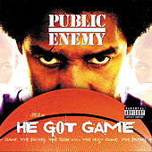He Got Game by Public Enemy