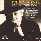 Play & Download On Broadway by Roger Whittaker | Napster