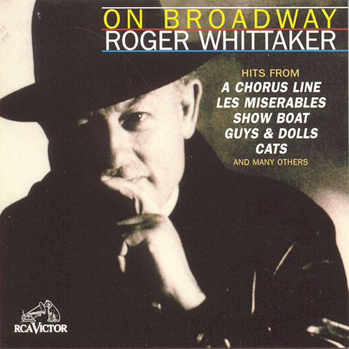 On Broadway by Roger Whittaker