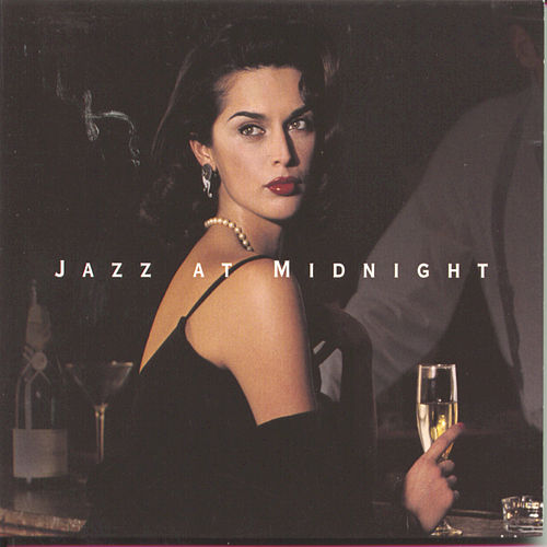 Play & Download Jazz At Midnight by Various Artists | Napster