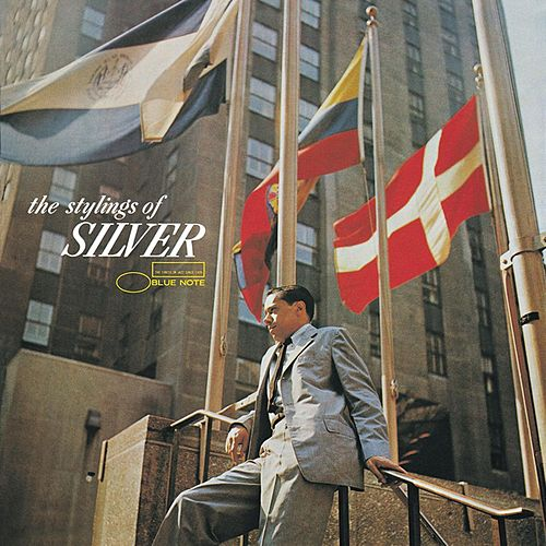 Play & Download The Stylings Of Silver by Horace Silver | Napster