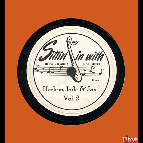 Play & Download Harlem Jade & Jax, Vol. 2 by Various Artists | Napster