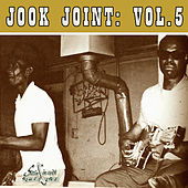 Play & Download Jook Joint, Vol. 5  by Various Artists | Napster