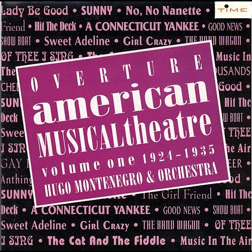 Play & Download American Musical Theatre by Hugo Montenegro | Napster