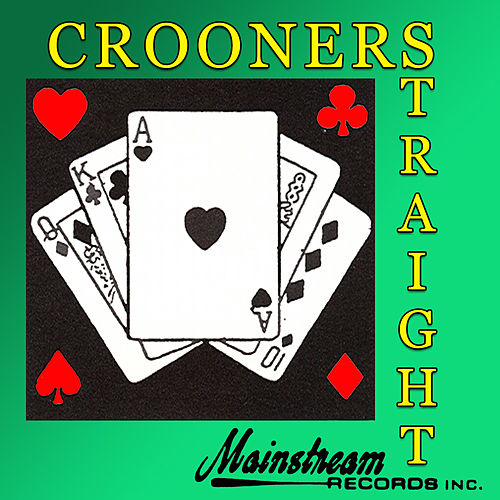 Play & Download Crooners Straight by Various Artists | Napster