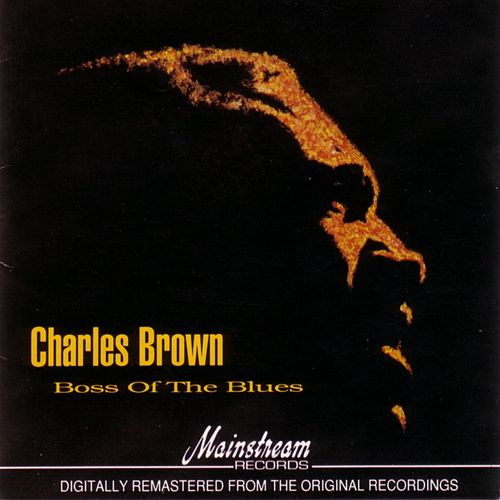 Boss Of The Blues by Charles Brown