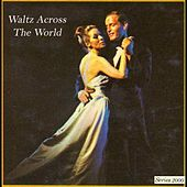 Play & Download Waltz Across The World by Various Artists | Napster