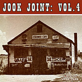 Play & Download Jook Joint: Vol 4 by Various Artists | Napster